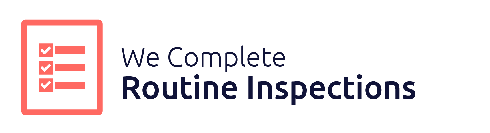 We Complete Routine Inspections | Locate Property